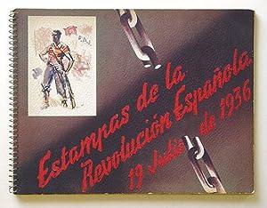 Estampas de la Revolución Española. 19 Julio de 1936.