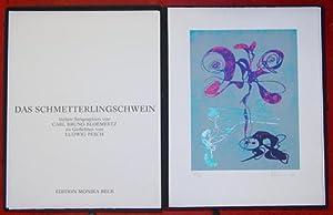Das Schmetterlingsschwein. Sieben Serigraphien von Carl Bruno: Bloemertz, Carl Bruno