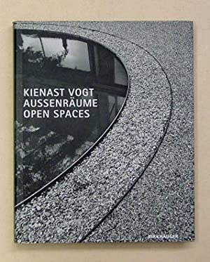 Aussenräume - open spaces.: Kienast, Dieter -