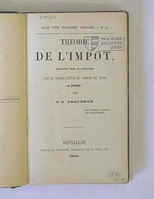 Théorie de l?impot, question mise au concours par le conseil d?état du canton de Vaud...