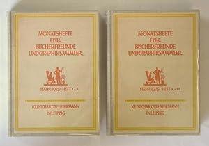 Monatshefte für Bücherfreunde und Graphiksammler. [Jg.] 1, 1925. [Hefte Nr. 1 - 12 in 2 ...