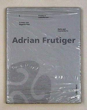 Formen und Gegenformen. Formes et contreformes. Forms: Frutiger, Adrian -