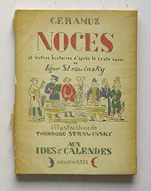 Noces et autres histoires. D?après le texte russe de Igor Strawinsky. Illustrations de Th&...