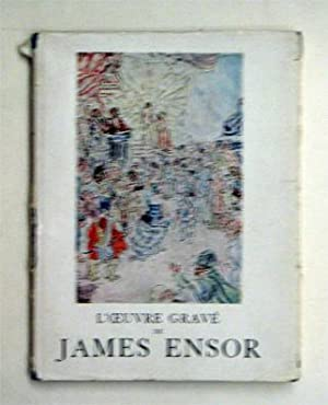 L?Oeuvre gravé de James Ensor.: Ensor, James
