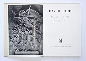 Day of Paris.: Kertesz, Andre - George Davis (Hg.)