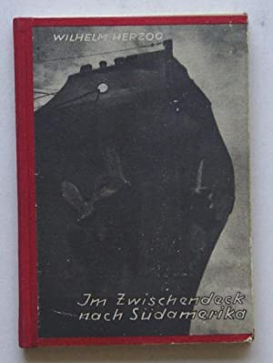 Im Zwischendeck nach Südamerika.: Herzog, Wilhelm - John Heartfield