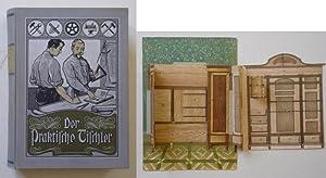 Der praktische Tischler. Ein Handbuch für Bau- und Möbeltischler.: Walde, Hermann