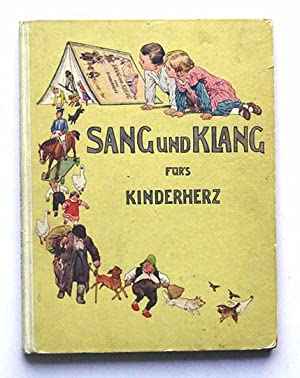 Sang und Klang fürs Kinderherz. Eine Sammlung: Humperdinck, Engelbert -