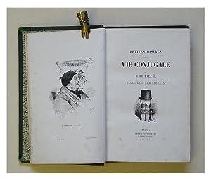 Petites misères de la vie conjugale.: Balzac, Honoré de - Bertall (Charles Albert d'Arnoux) ...