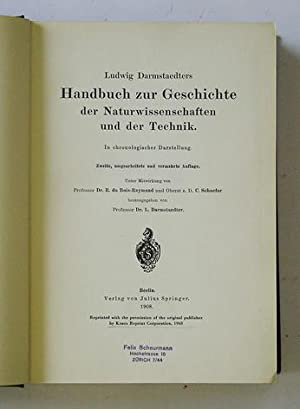 Handbuch zur Geschichte der Naturwissenschaften und der Technik. In chronologischer Darstellung.: ...