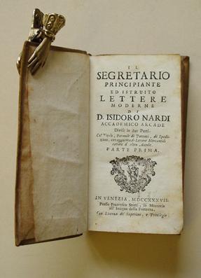Il segretario principiante ed istruito lettere moderne.: Nardi, Isidoro D