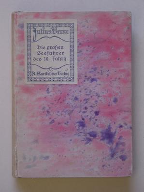 Die grossen Seefahrer des 18. Jahrhunderts. (2 Bde. in einem Bd.).: Verne, Julius [Jules]