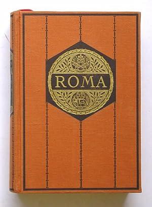 Roma. Die Denkmale des heidnischen, unterirdischen, neuen Rom in Wort und Bild.: Kuhn, Albert