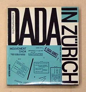 Dada in Zürich. Bildchronik und Erinnerungen der: Arp, Hans u.