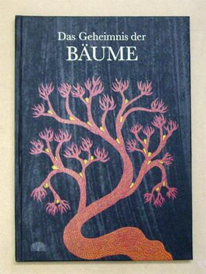 Das Geheimnis der Bäume.: Bai, Durga -
