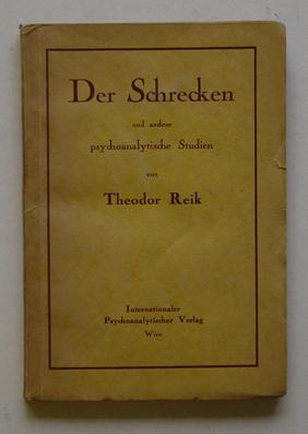 Der Schrecken und andere psychoanalytische Studien.: Reik, Theodor