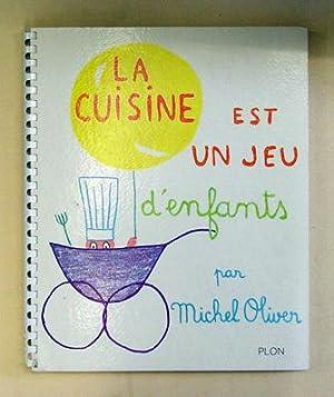 La cuisine est un jeu d enfants von cocteau jean michel oliver paris plon antiquariat - La cuisine est un jeu d enfant ...