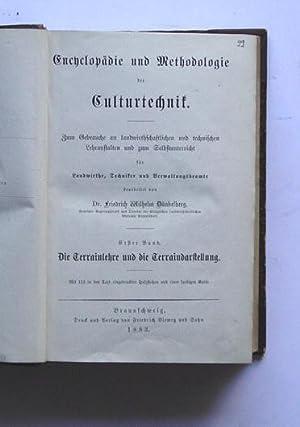 Encyclopädie und Methodologie der Culturtechnik. . Zum Gebrauche an landwirthschaftlichen und ...