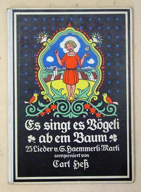 Es singt es Vögeli ab em Baum. 25 Lieder.: Hämmerli-Marti, Sophie - Rudolf Dürrwang