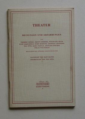 Über die Grenzen, Hefte 4 - Theater. Meinungen und Erfahrungen.: Giehse, Therese u. a