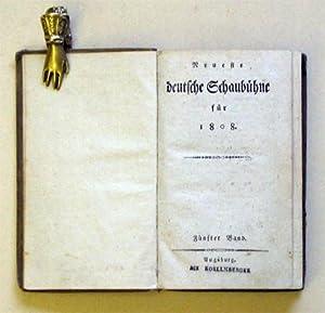 Neueste Deutsche Schaubühne für 1808. Fünfter Band.