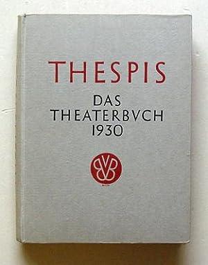 Thespis. Das Theaterbuch.: Roessler, Rudolf (Hrsg.)