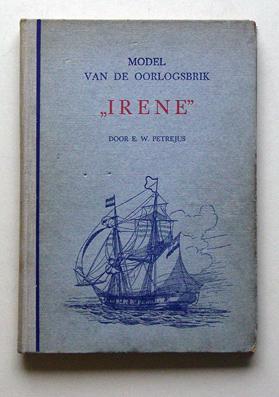"Model van de oorlogsbrik ""Irene"".: Petrejus, E. W."