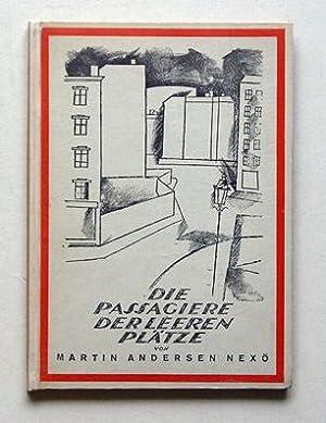 Die Passagiere der leeren Plätze. Ein Buch in 14 Erzählungen und einem Vorspiel.: ...