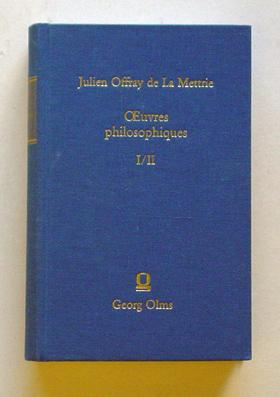 Oeuvres philosophiques. I/II (2 Bde. in einem: La Mettrie, Julien