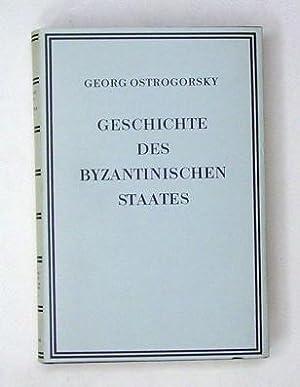 Geschichte des Byzantinischen Staates.: Ostrogorsky, Georg