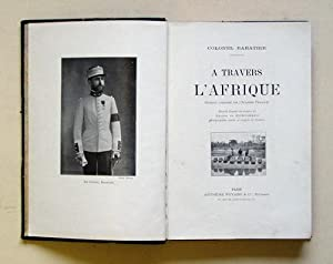 A travers l?Afrique.: Baratier, Colonel - Burggraff, Gaston de (Illustr.)