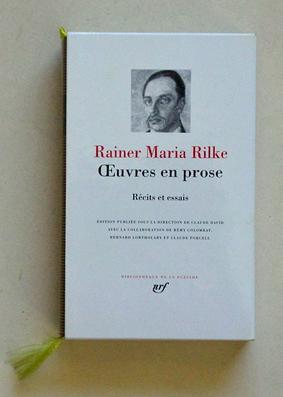 Oeuvres en prose. Récits et essais.: Rilke, Rainer Maria - Claude David (Hg.)