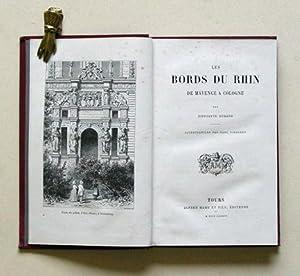 Les bords du Rhin. De Mayence à Cologne.: Durand, Hippolyte - Karl Girardet (Illustr.)