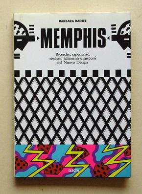 Memphis. Ricerche, esperienze, risultati, fallimenti e successi: Radice, Barbara