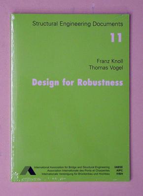 Design for robustness.: Knoll, Franz u. Thomas Vogel