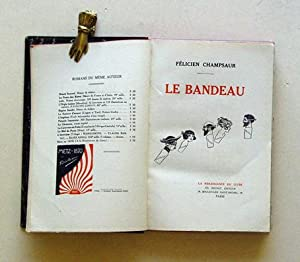 Le bandeau.: Champsaur, Félicien - Raphaël Kirchner, Chimot, Jean Dardier u. a. (Illustr.)