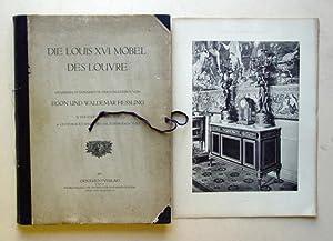 Die Louis XVI. Möbel des Louvre. Gesammelte Dokumente herausgegeben von Egon und Waldemar ...