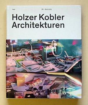 Holzer Kobler Architekturen - Mise en scène.: Holzer, Barbara, Tristan Kobler