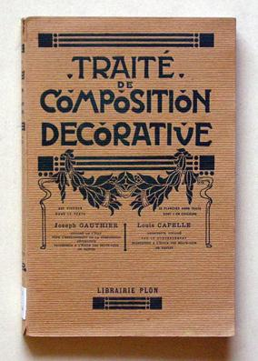 Traité de Composition decorative.: Gauthier, Joseph -