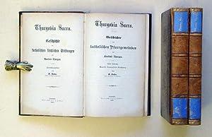 Thurgovia Sacra. Geschichte der katholischen kirchlichen Stiftungen des Kantons Thurgau. (3 Bde. ...