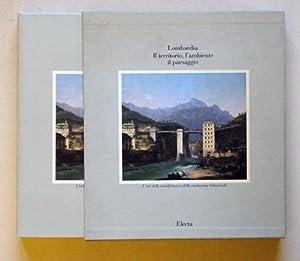 Lombardia - Il territorio, l?ambiente, il paesaggio.: Pirovano, Carlo