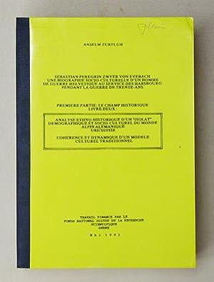Sebastian Peregrin Zwyer von Evebach:une biographie socio-culturelle d'un homme de guerre ...