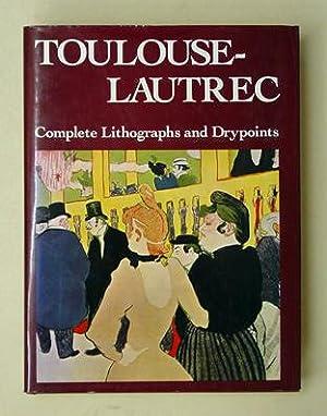 Toulouse-Lautrec. His Complete Lithographs and Drypoints.: Adhemar, Jean - Henri Toulouse-Lautrec