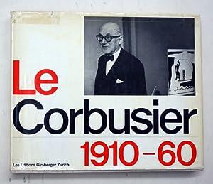 Le Corbusier 1910 - 1960.: Le Corbusier - Willy Boesiger u. Hans Girsberger