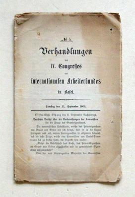 Verhandlungen des IV Congresses des internationalen Arbeiterbundes in Basel. Nr. 5. Samstag den 11....
