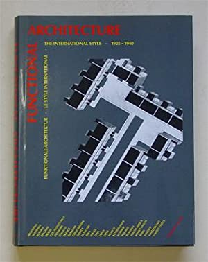 Functional architecture. The international style - Funktionale Architektur - Le style international...