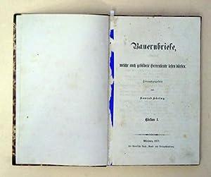 I -II: Bauernbriefe, welche auch gebildete Herrenleute lesen dürfenIII. Scheinliberalismus; IV...