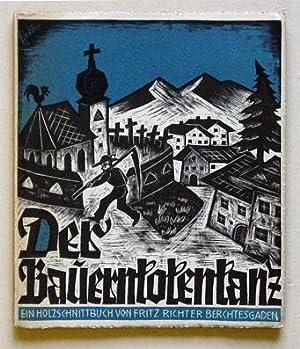 Der Bauerntotentanz. Ein Holzschnittbuch.: Richter, Fritz