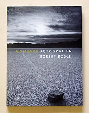 Robert Bösch - Moments - Fotografien.: Bösch, Robert