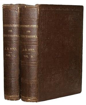 dissertations and discussions john stuart mill John stuart mill (london, 1806 május 20 - avignon, 1873 május 8   theism és dissertations and discussions, iv kötet  john stuart mill életében két.